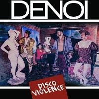 Denoi – Disco Violence acoustic