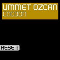 Ummet Ozcan – Cocoon