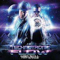 Mad Skill – Technotronic Flow