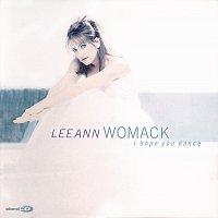 Lee Ann Womack – I Hope You Dance