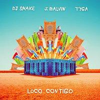 DJ Snake, J. Balvin, Tyga – Loco Contigo
