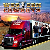 Western Cowboys – 10 Years On The Road