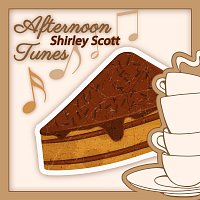 Shirley Scott – Afternoon Tunes