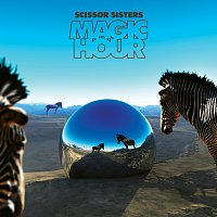 Scissor Sisters – Magic Hour