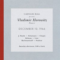 Audience, Not Applicable – Vladimir Horowitz live at Carnegie Hall - Recital December 10, 1966: Haydn, Schumann, Chopin, Debussy, Liszt, Rachmaninoff & Poulenc