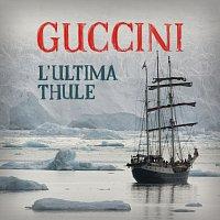 Francesco Guccini – L'Ultima Thule