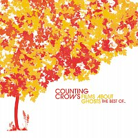 Counting Crows – Films About Ghosts: The Best Of...