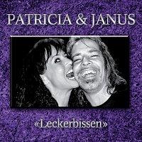 Patricia & Janus – Leckerbissen