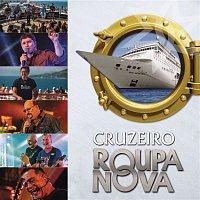 Roupa Nova – Cruzeiro Roupa Nova
