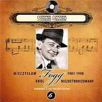 Mieczyslaw Fogg – Mieczyslaw Fogg Krol niezdetronizowany (Syrena Record Nagrania z lat trzydziestych)