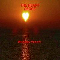 Miroslav Vobořil – Srdce - The Heart
