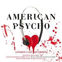 Duncan Sheik – American Psycho [Original London Cast Recording]