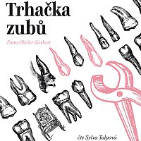 Sylva Talpová – Trhačka zubů (MP3-CD)