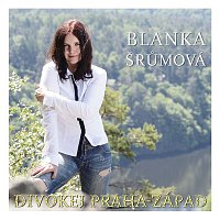 Blanka Šrůmová – Divokej Praha - Zapad