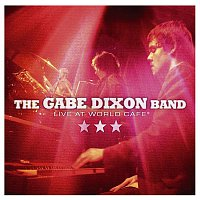 The Gabe Dixon Band – Live At World Cafe