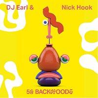 Nick Hook, DJ Earl – 50 Backwoods