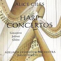 Alice Giles, Adelaide Symphony Orchestra, David Porcelijn – Harp Concertos: Ginastera / Jolivet / Gliere