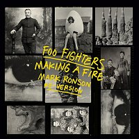 Foo Fighters – Making A Fire (Mark Ronson re-version)