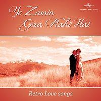 Různí interpreti – Ye Zamin Gaa Rahi Hai - Retro Love songs