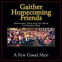 Bill & Gloria Gaither – A Few Good Men [Performance Tracks]