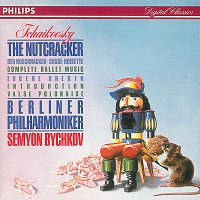 Berliner Philharmoniker, Semyon Bychkov – Tchaikovsky: The Nutcracker