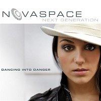 Novaspace – Dancing Into Danger