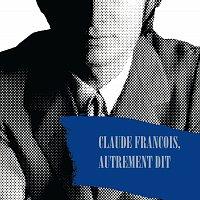 Přední strana obalu CD Claude Francois, Autrement Dit