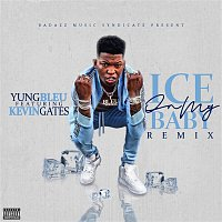 Yung Bleu, Kevin Gates – Ice On My Baby (Remix)