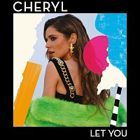 Cheryl – Let You