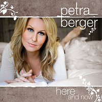 Petra Berger – Here and Now