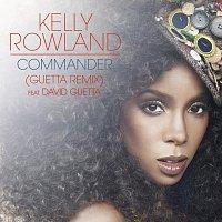 Kelly Rowland, David Guetta – Commander feat. David Guetta [Guetta Remix]