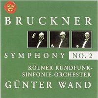 Gunter Wand, Anton Bruckner – Bruckner: Symphony No. 2