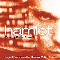 Carter Burwell – Hamlet [Original Score From The Miramax Motion Picture]