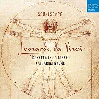 Capella de la Torre, Anonymous, Katharina Bauml – Soundscape - Leonardo da Vinci