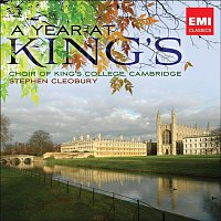Choir of King's College, Cambridge, Stephen Cleobury – A Year at Kings
