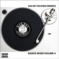 Bad Boy Dance Mixes – Bad Boy Dance Mixes Volume 4