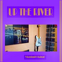 Vlastimil Blahut – Up the river