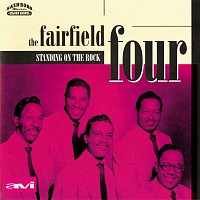 The Fairfield Four – Standing On The Rock