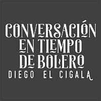 Diego El Cigala, Gonzalo Rubalcaba – Conversación en Tiempo de Bolero