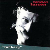 Reidar Larsen – Robbery