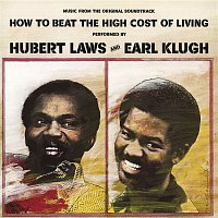 Hubert Laws, Earl Klugh – How to Beat the High Cost of Living