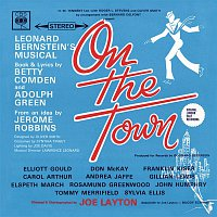 On The Town Orchestra, Leonard Bernstein, On the Town Original London Cast – On The Town (London Cast Recording)