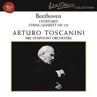 Arturo Toscanini – Beethoven: Overtures & String Quartet No. 16 in F Major, Op. 135