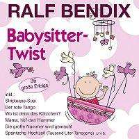 Ralf Bendix – Babysitter-Twist - 36 grosze Erfolge