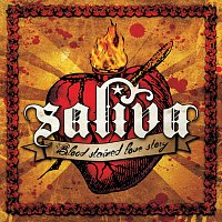 Saliva – Blood Stained Love Story