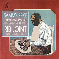 Sammy Price And The Rock Band, King Curtis, Mickey Baker – Rib Joint - Roots Of Rock 'N Roll