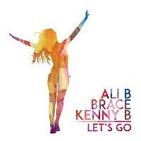 Ali B – Let's Go (feat. Kenny B & Brace)