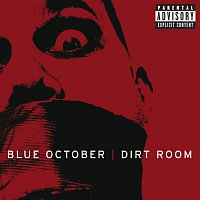 Blue October – Dirt Room [Album Version]