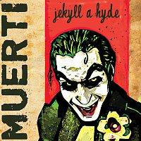 Muerti – jekyl a hyde MP3