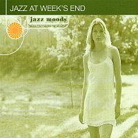 Různí interpreti – Jazz Moods: Jazz At Week's End